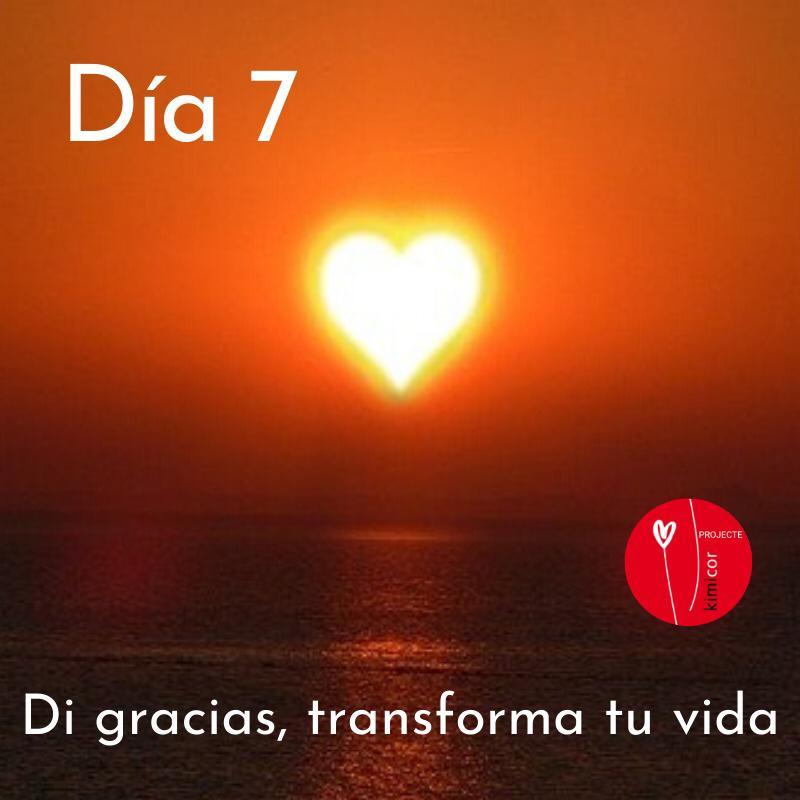 Di gracias, transforma tu vida dia 7