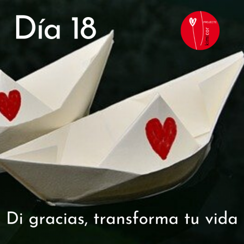 Dia 18 - di gracias, transforma tu vida