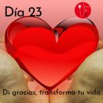 Dia 23 - di gracias, transforma tu vida Kimicor