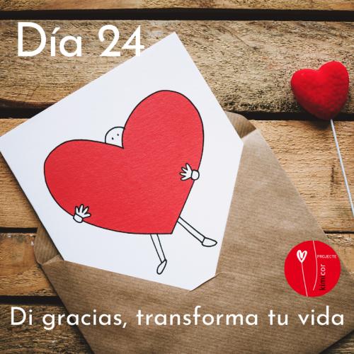 Dia 24 - di gracias, transfor
