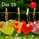 Dia 25 - di gracias, transforma tu vida Kimicor