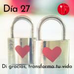 Dia 27 - di gracias, transforma tu vida Kimicor