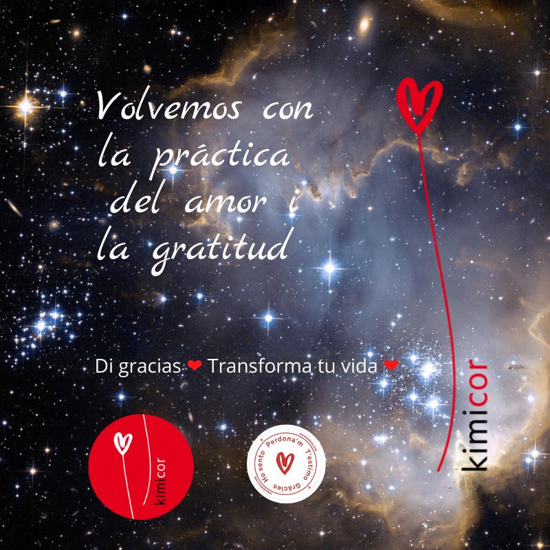 Volvemos con la práctica del amor y la gratitud Kimicor